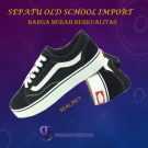 Sepatu Model Old School Import